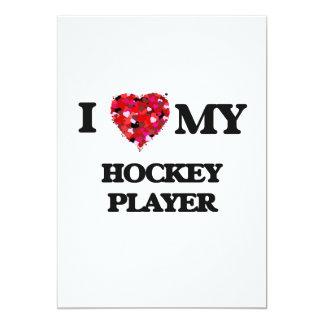 I love my Hockey Player 13 Cm X 18 Cm Invitation Card