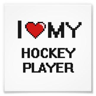I love my Hockey Player Photo Print