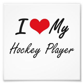 I love my Hockey Player Photograph