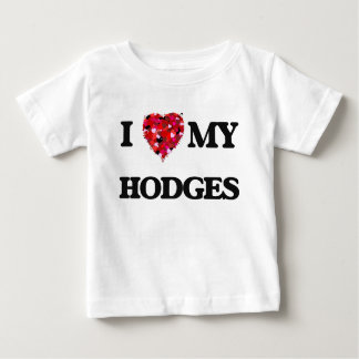 I Love MY Hodges T Shirt
