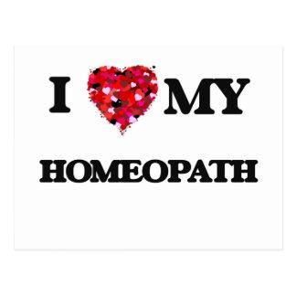 I love my Homeopath Postcard