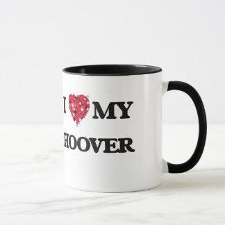 I Love MY Hoover Mug