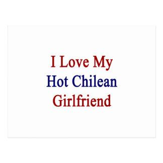 I Love My Hot Chilean Girlfriend Post Card