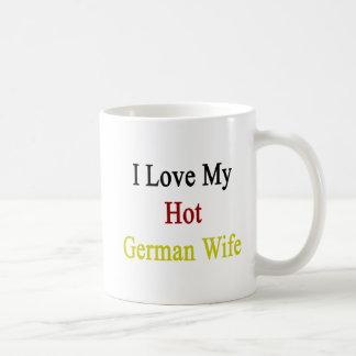 I Love My Hot German Wife Basic White Mug