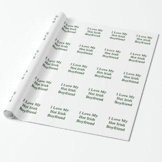 I Love My Hot Irish Boyfriend Wrapping Paper