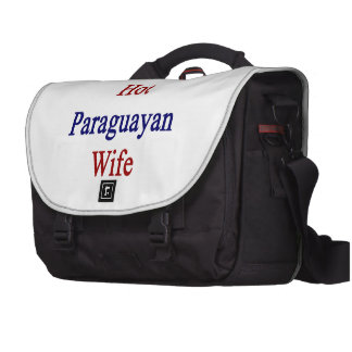 I Love My Hot Paraguayan Wife Bags For Laptop