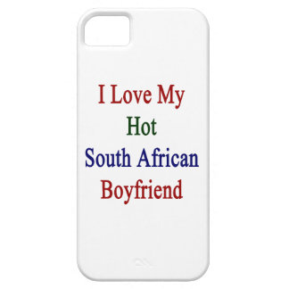 I Love My Hot South African Boyfriend iPhone 5 Covers