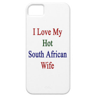 I Love My Hot South African Wife iPhone 5 Covers