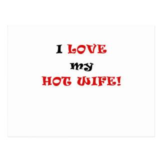 I Love my Hot Wife Post Card