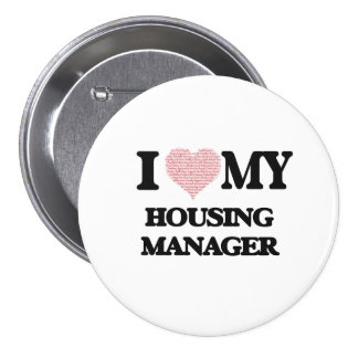 I love my Housing Manager (Heart Made from Words) 7.5 Cm Round Badge