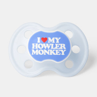 I LOVE MY HOWLER MONKEY BooginHead PACIFIER