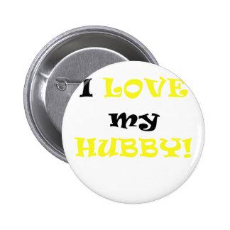 I Love my Hubby 6 Cm Round Badge