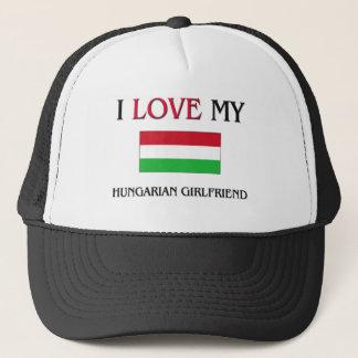 I Love My Hungarian Girlfriend Trucker Hat