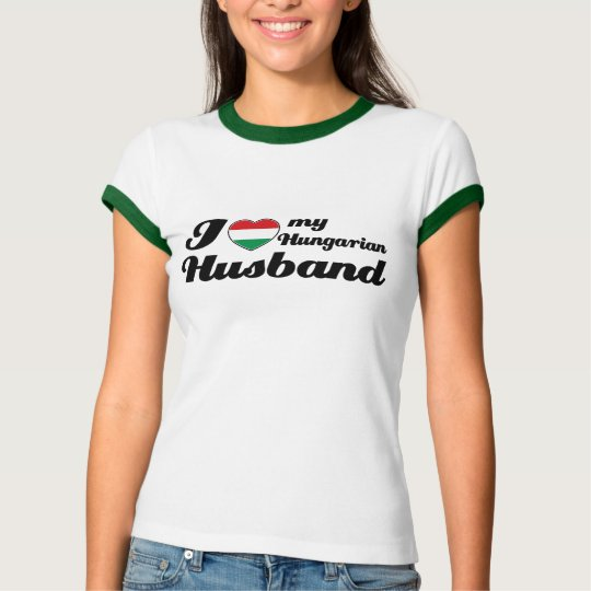 I love my Hungarian Husband T-Shirt
