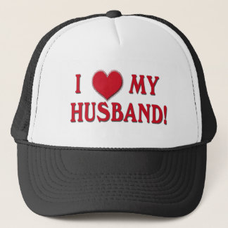 I LOVE MY HUSBAND! HEART VALENTINE TRUCKER HAT