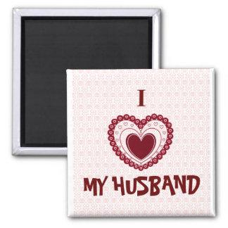 I LOVE MY HUSBAND MAGNET
