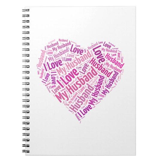 I Love My Husband Notebook