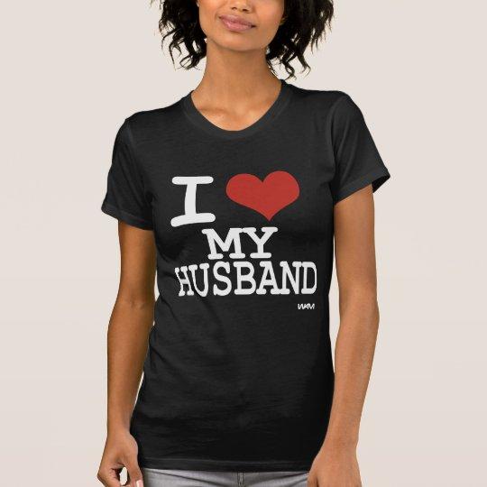 I LOVE MY HUSBAND - white T-Shirt