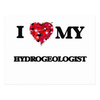 I love my Hydrogeologist Postcard