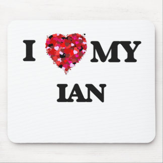 I love my Ian Mouse Mat