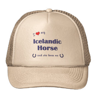 I Love My Icelandic Horse (Female Horse) Cap
