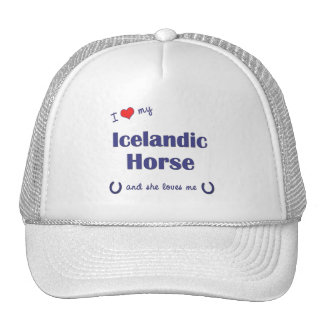 I Love My Icelandic Horse (Female Horse) Hats