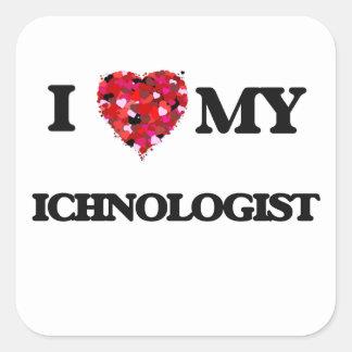 I love my Ichnologist Square Sticker