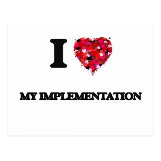 I Love My Implementation Postcard