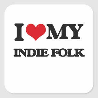 I Love My INDIE FOLK Square Stickers