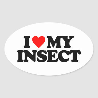 I LOVE MY INSECT OVAL STICKER