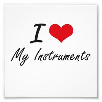I Love My Instruments Photo Print