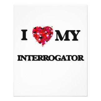 I love my Interrogator 11.5 Cm X 14 Cm Flyer