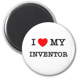 I Love My INVENTOR Magnets