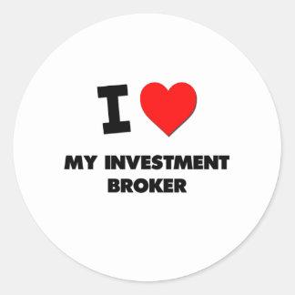I love My Investment Broker Sticker