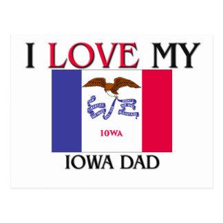 I Love My Iowa Dad Postcard