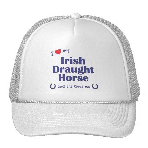 I Love My Irish Draught Horse (Female Horse) Mesh Hats