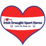 I Love My Irish Draught Sport Horse (Female Horse) Photo Sculptures