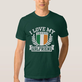 I Love My Irish Girlfriend Tshirt