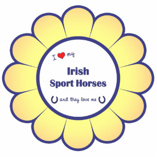 I Love My Irish Sport Horses (Multiple Horses) Cut Out