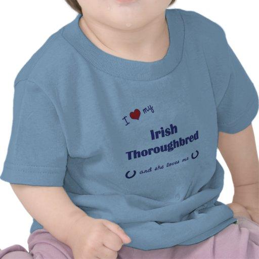 I Love My Irish Thoroughbred (Female Horse) Tees