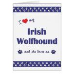 I Love My Irish Wolfhound (Female Dog) Card