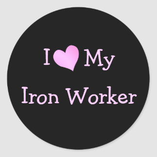 I Love My Iron Worker Classic Round Sticker