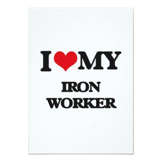 "I love my Iron Worker 5"" X 7"" Invitation Card"