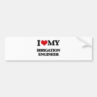 I love my Irrigation Engineer Bumper Sticker