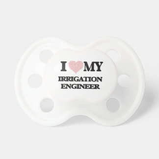 I love my Irrigation Engineer (Heart Made from Wor Baby Pacifiers
