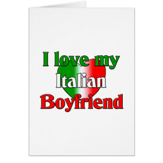 I  Love My Italian Boyfriend Card