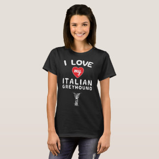 I love my Italian Greyhound Face Graphic Art T-Shirt
