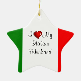I Love My Italian Husband Ceramic Star Decoration
