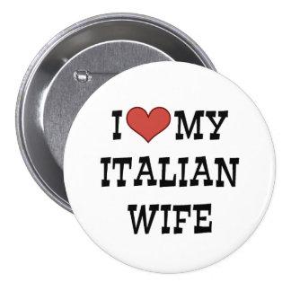 I Love My Italian Wife 7.5 Cm Round Badge