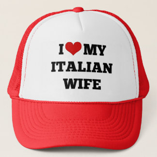 I Love My Italian Wife Trucker Hat